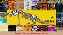 Read  Bones Bones Dinosaur Bones Ebook Free