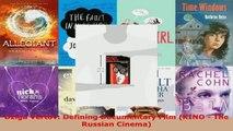 Download  Dziga Vertov Defining Documentary Film KINO  The Russian Cinema Ebook Free