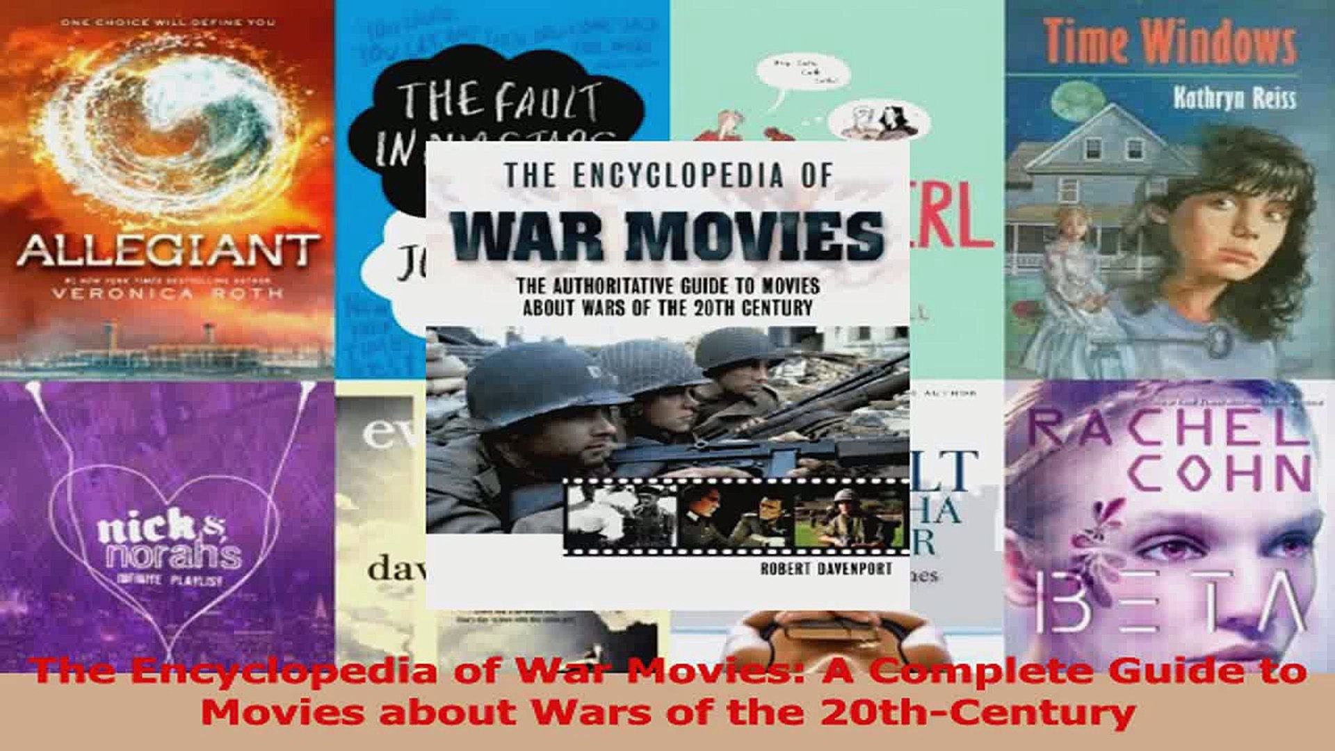 Download  The Encyclopedia of War Movies A Complete Guide to Movies about Wars of the 20thCentury Eb