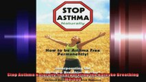 Stop Asthma Naturally Incorporating the Buteyko Breathing Method