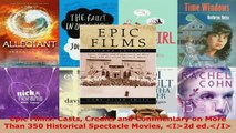 Read  Epic Films Casts Credits and Commentary on More Than 350 Historical Spectacle Movies Ebook Free