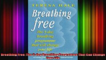 Breathing Free The 5day Breathing Programme That Can Change Your Life