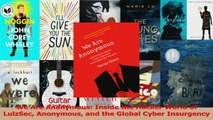 PDF Download  We Are Anonymous Inside the Hacker World of LulzSec Anonymous and the Global Cyber PDF Full Ebook