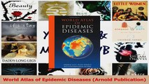 Download  World Atlas of Epidemic Diseases Arnold Publication Ebook Free