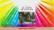 El Papa de Hitler La Verdadera Historia de Pio XII  Hitlers Pope Divulgacion Download