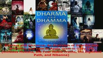 Read  Dharma and Dhamma An Overview of Dharma and Dhamma and How to Apply them in Daily Life Ebook Free