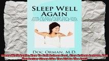 Sleep Well Again How To Fall Asleep Fast Stay Asleep Longer And Get Better Sleep Like You