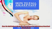 How To Fall Asleep Fast The Best Ways To Fall Asleep Fast And Stay Asleep