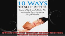 10 Ways to Sleep Better  Natural Help and Advice For Insomnia Sleepiness and Sleep