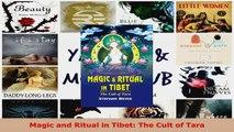 Read  Magic and Ritual in Tibet The Cult of Tara EBooks Online