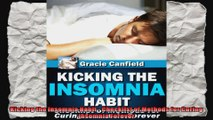 Kicking the Insomnia Habit  Checklist of Methods for Curing Insomnia Forever