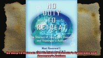 No Duty To Retreat The Stories of Tourettes Syndrome and Aspergers Autism