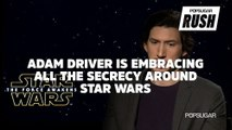 Adam Driver on the First Moment It Hit Him That He Was Actually in Star Wars