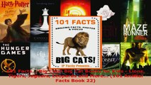 Download  101 Facts Big Cats Big Cat Books for Kids  Lions Tigers Jaguars Leopards and More PDF Online
