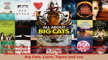 Read  All About Big Cats  Lions Tigers Jaguars Cheetahs Leopards and More Man Eaters PDF Online
