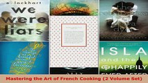 Read  Mastering the Art of French Cooking 2 Volume Set EBooks Online