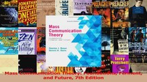 Download  Mass Communication Theory Foundations Ferment and Future 7th Edition Ebook Online