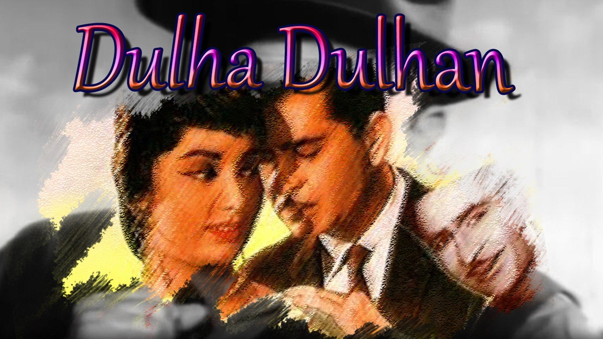 Dulha Dulhan Full Classic Movie Raj Kapoor Sadhna Video