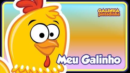 O Meu Galinho - Galinha Pintadinha 2 - OFICIAL
