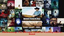 Read  Mantracking The Ultimate Guide to Tracking Man or Beast PDF Free