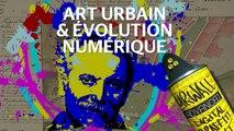 Conférence Street Art - Art urbain et évolution numérique