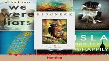 Download  Ringneck A Tribute to Pheasants and Pheasant Hunting Ebook Online