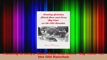 Download  Hunting Grizzlys Black Bear and Lions BigTime on the Old Ranches PDF Online