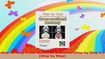 Step by Step Cross Sectional Anatomy Step by Step S Step by Step Read Online