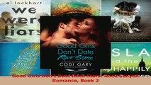 Read  Good Girls Dont Date Rock Stars Rock Canyon Romance Book 2 Ebook Free