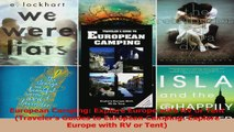 Read  European Camping Explore Europe with RV or Tent Travelers Guides to European Camping Ebook Free