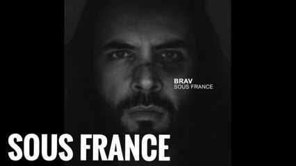 Brav - Sous France (Official Audio)