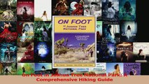 Download  On Foot in Joshua Tree National Park A Comprehensive Hiking Guide Ebook Online