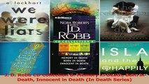 Download  J D Robb CD Collection 8 Memory in Death Born in Death Innocent in Death In Death PDF Online