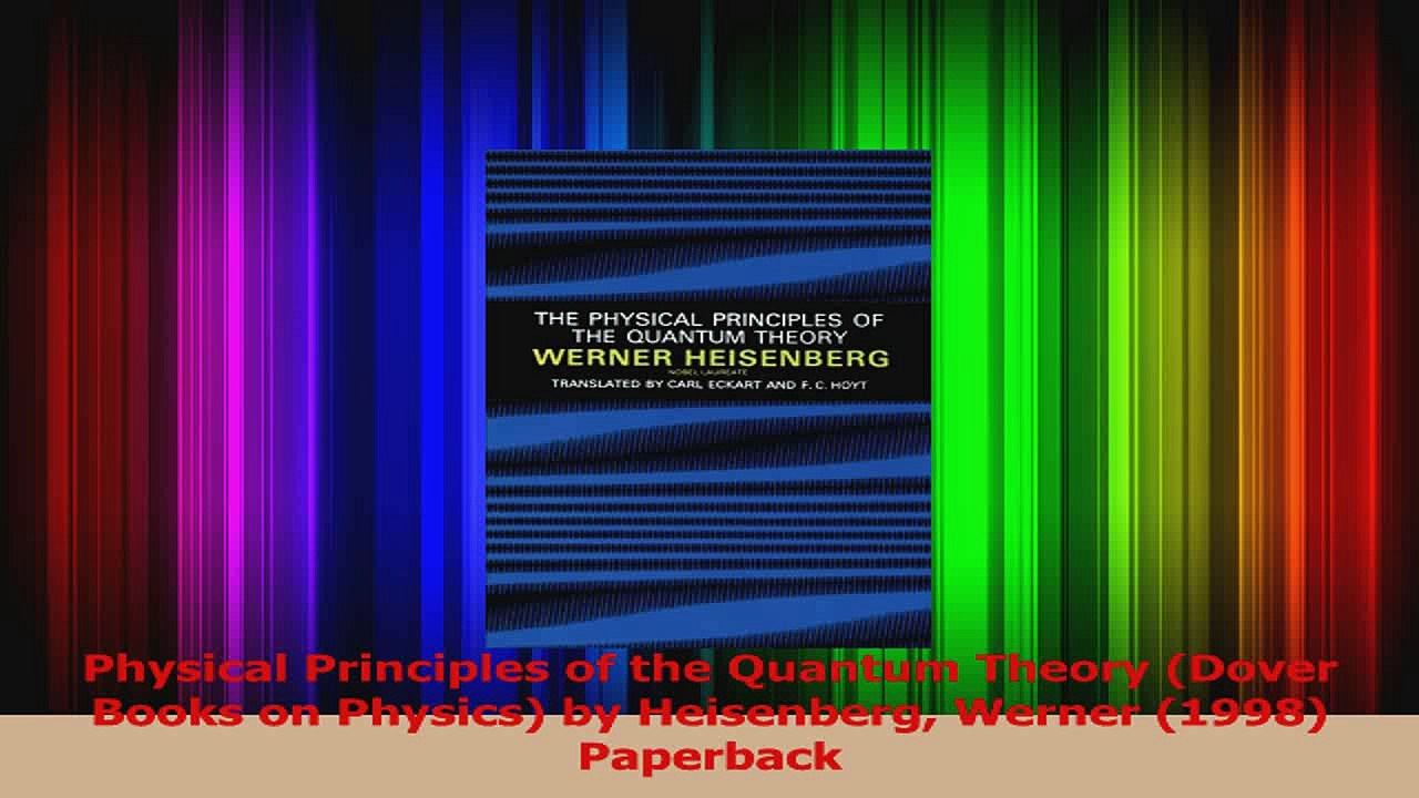 PDF Download Physical Principles of the Quantum Theory Dover Books on  Physics by Heisenberg Werner Read Online