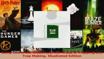 Read  Camp Life in the Woods and the Tricks of Trapping and Trap Making Illustrated Edition Ebook Free