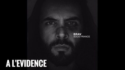 Brav - A l'évidence (Official Audio)