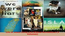 PDF Download  Life of Jesus Christ and Biblical Revelations 4 Volumes Download Full Ebook