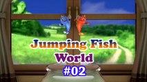 #02 Jumping fish world - Cartoon for kids