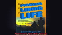 Your Prostate Your Libido Your Life