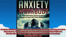 Anxiety Workbook Free Cure For Anxiety Disorder And Depression Symptoms Panic Attacks And