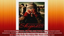 Overcoming Shyness 30 Tips and Tricks to Help Overcome Shyness Social Anxiety and