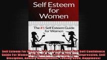 Self Esteem For Women  The 1 Self Esteem And Self Confidence Guide For Women Self