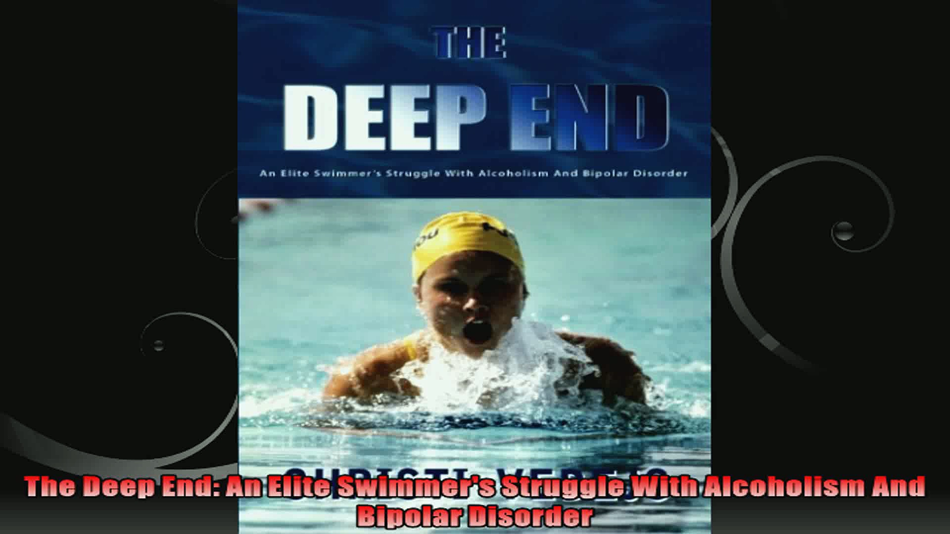 The Deep End An Elite Swimmers Struggle With Alcoholism And Bipolar Disorder