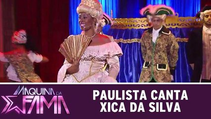 Paulista canta sucesso de Xica da Silva