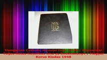 Hungarian Catholic Hymnal from 1948  Hozsanna Teljes Kotas Katolikus Ima es Enekeskonyv Read Online