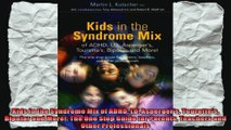 Kids in the Syndrome Mix of ADHD LD Aspergers Tourettes Bipolar and More The One Stop