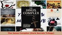 Read  The Janus Complex Dark Secrets Trilogy PDF Online