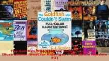 Download  The Goldfish Who Couldnt Swim  FullColor Illustrations Great for Kids Ages 710 Ebook Free