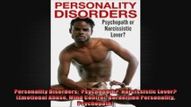 Personality Disorders  Psychopath  Narcissistic Lover Emotional Abuse Mind Control