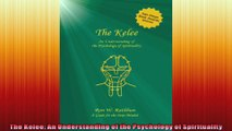 The Kelee An Understanding of the Psychology of Spirituality